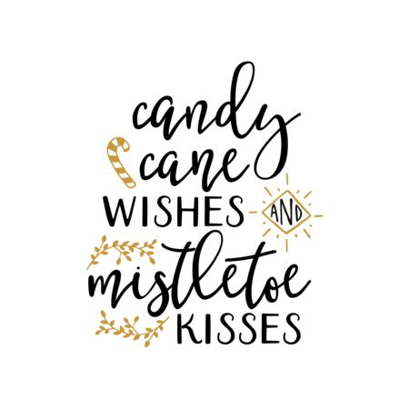 Candy Cane Wishes Mistletoe Kisses Graphic Vector Stock By Pixlr