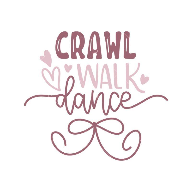 Crawl Walk Dance Graphic Vector Stock By Pixlr