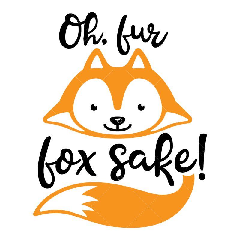 Download For Fox Sake Svg Cut File SVG