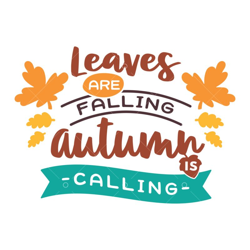 Leaves Falling Autumn Calling Svg Cut File Graphic Vector Stock By Pixlr