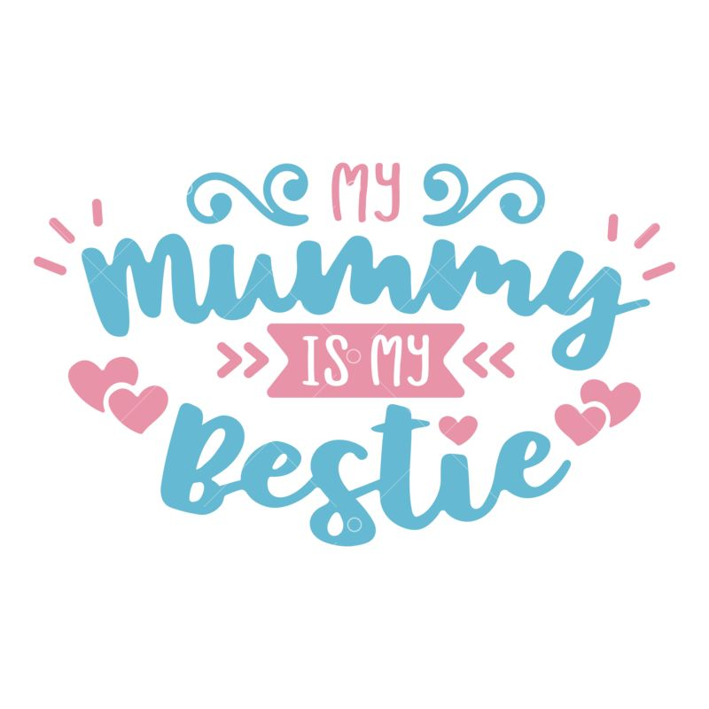 Mummy My Bestie Svg Cut File Graphic Vector Stock By Pixlr