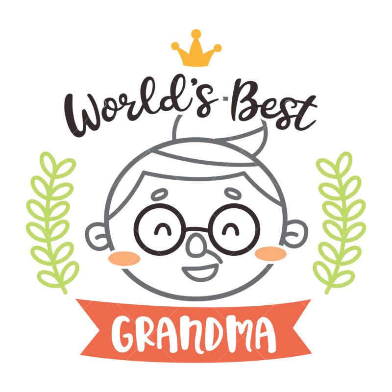 Worlds Best Grandma Svg Cut File Graphic Vector Stock By Pixlr